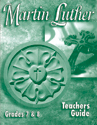 Martin Luther Mini-curriculum: Grade 7-8 - Teacher Guide