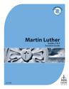 Martin Luther Mini-curriculum: Grade 3-4 Teacher Guide