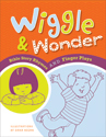 Wiggle & Wonder: Bible Story Rhymes and Finger Plays