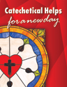 Catechetical Helps - ESV Edition