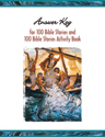 Answer Key for 100 Bible Stories and 100 Bible Stories Activity Book