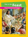 This Is the Feast - Student Book