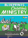 Blueprints for Children's Ministry