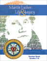 Martin Luther: Life & Legacy - Grade 7-8 Teacher Book