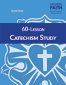 60-Lesson Catechism Study Leader Guide