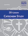 30-Lesson Catechism Study Leader Guide