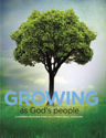 Growing as God's People - Student Book (2016)