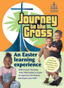 Journey to the Cross: An Easter Learning Experience CD-ROM