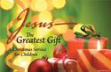 Jesus - The Greatest Gift Christmas Program