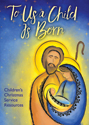 To Us a Child Is Born- Children's Christmas Service CD-ROM
