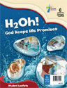 H2Oh! God Keeps His Promises - Student Leaflet