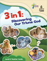 3 in 1: Discovering Our Triune God - Level A Teacher Guide