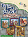 Fear, Love, and Trust: Following God's Commandments - Level A Teacher Guide