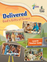 Delivered: God's Gifts of Grace - Level B Teacher Guide