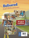 Delivered: God's Gifts of Grace - Student Leaflet