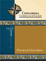 Concordia Curriculum Guide - Grade 1 Physical Education