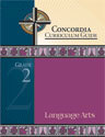 Concordia Curriculum Guide - Grade 2 Language Arts