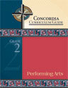 Concordia Curriculum Guide - Grade 2 Performing Arts