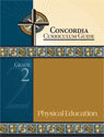Concordia Curriculum Guide - Grade 2 Physical Education