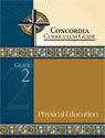 Concordia Curriculum Guide - Grade 2 Physical Education