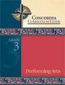 Concordia Curriculum Guide - Grade 3 Performing Arts
