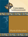 Concordia Curriculum Guide - Grade 3 Physical Education