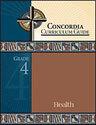 Concordia Curriculum Guide - Grade 4 Health