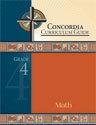 Concordia Curriculum Guide - Grade 4 Math