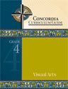 Concordia Curriculum Guide - Grade 4 Visual Arts