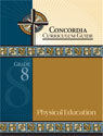 Concordia Curriculum Guide - Grade 8 Physical Education