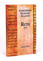 Concordia Hebrew Reader: Ruth