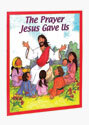 The Prayer Jesus Gave Us Big Book