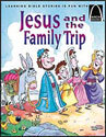 Jesus and the Family Trip - Arch Books
