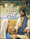 Jesus and the Woman at the Well - Arch Books