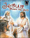 Jesus Shows His Glory - Arch Books