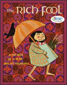 The Rich Fool - One in Christ Bible Story Book