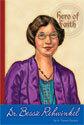 Hero of Faith - Dr. Bessie Rehwinkel