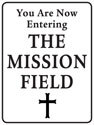 Mission Field Sign