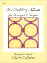 The Wedding Album for Trumpet and Organ
