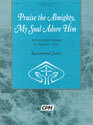 Praise the Almighty, My Soul Adore Him (Instrumental Parts)