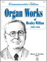Organ Works of Healey Willan