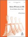 "Dance Africana on ""Dix"""
