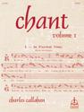 Chant, Vol. I