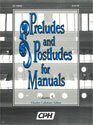 Preludes and Postludes for Manuals, Vol. 5