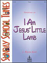 Variations on I Am Jesus' Little Lamb