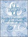 Wedding Processionals and Recessionals