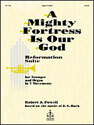 A Mighty Fortress Is Our God: Reformation Suite for Organ and Trumpet in Seven Movements