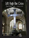 Lift High the Cross / Partita on CRUCIFER