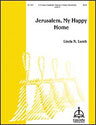 Jerusalem, My Happy Home (Lamb)