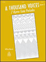 A Thousand Voices: 7 Hymn Tune Preludes, Volume 3